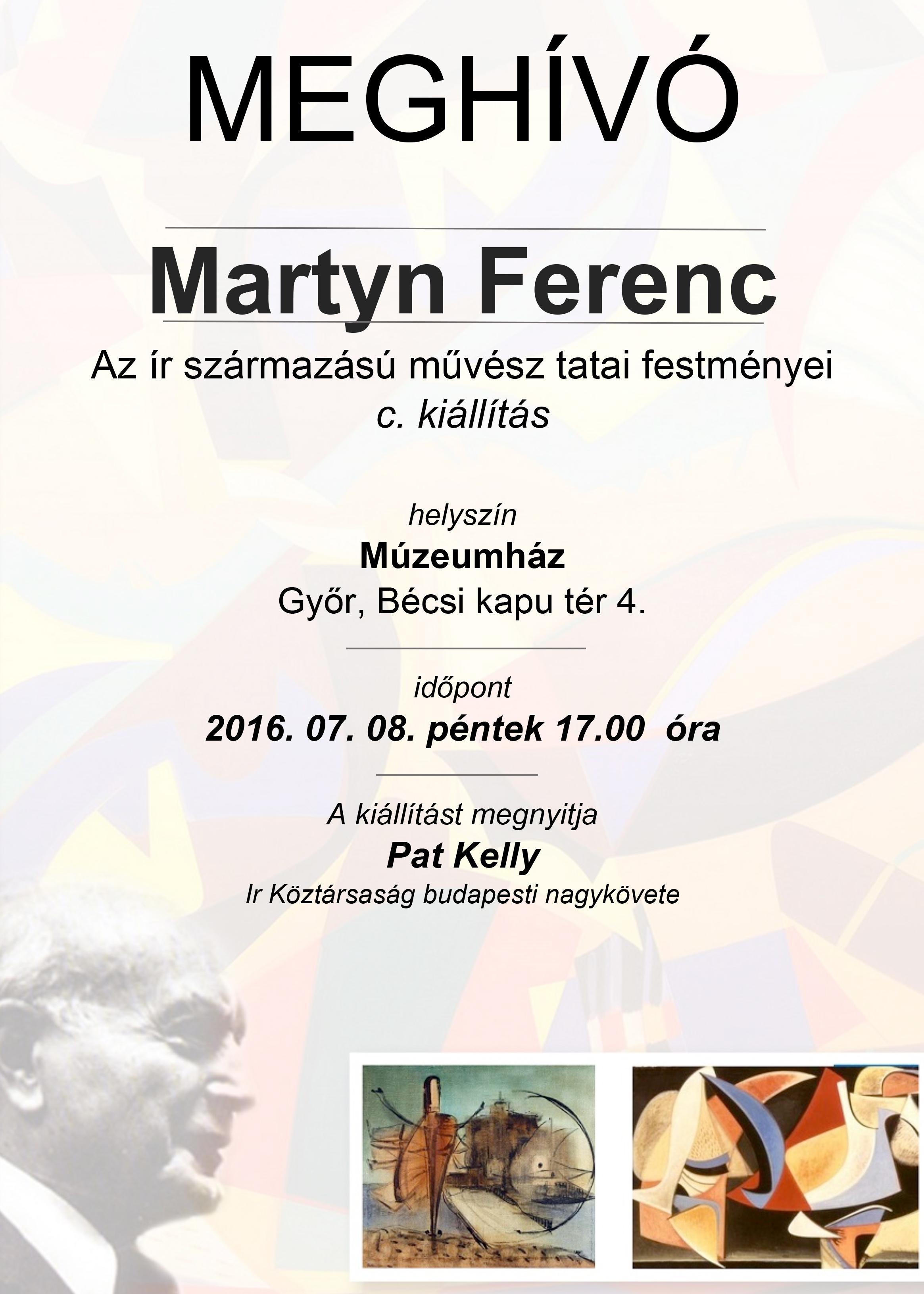 Microsoft Word - Martyn Ferenc kiállítás meghívó (1).doc